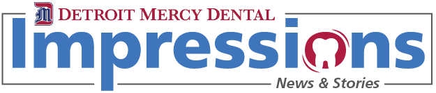 Detroit Mercy Dental Impressions News & Stories